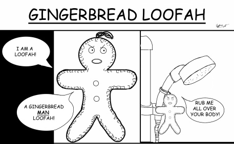 Gingerbread Loofah (2013)